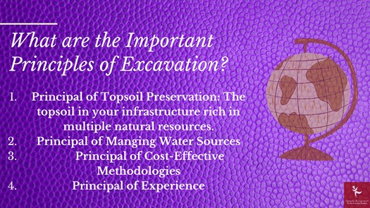 what are the impoortant principles of excavation