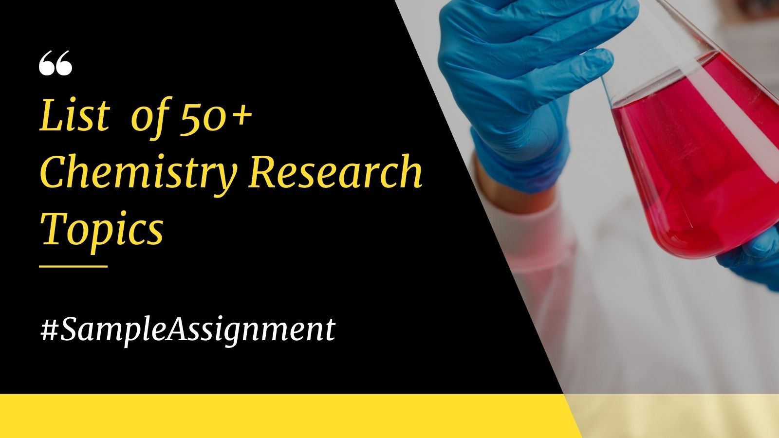 Top Chemistry Research Topics For College Assignments