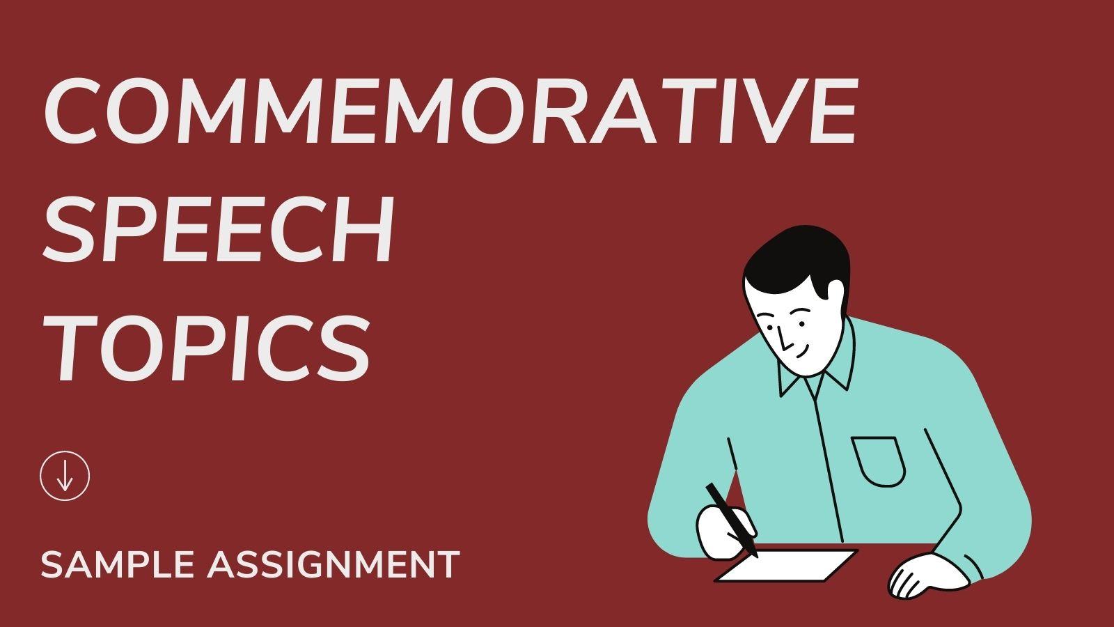 Commemorative Speech Topics