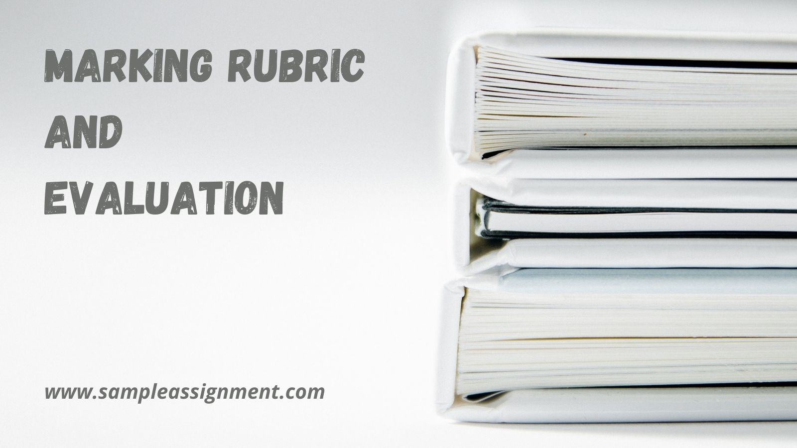 What Is A Marking Rubric And Evaluation?
