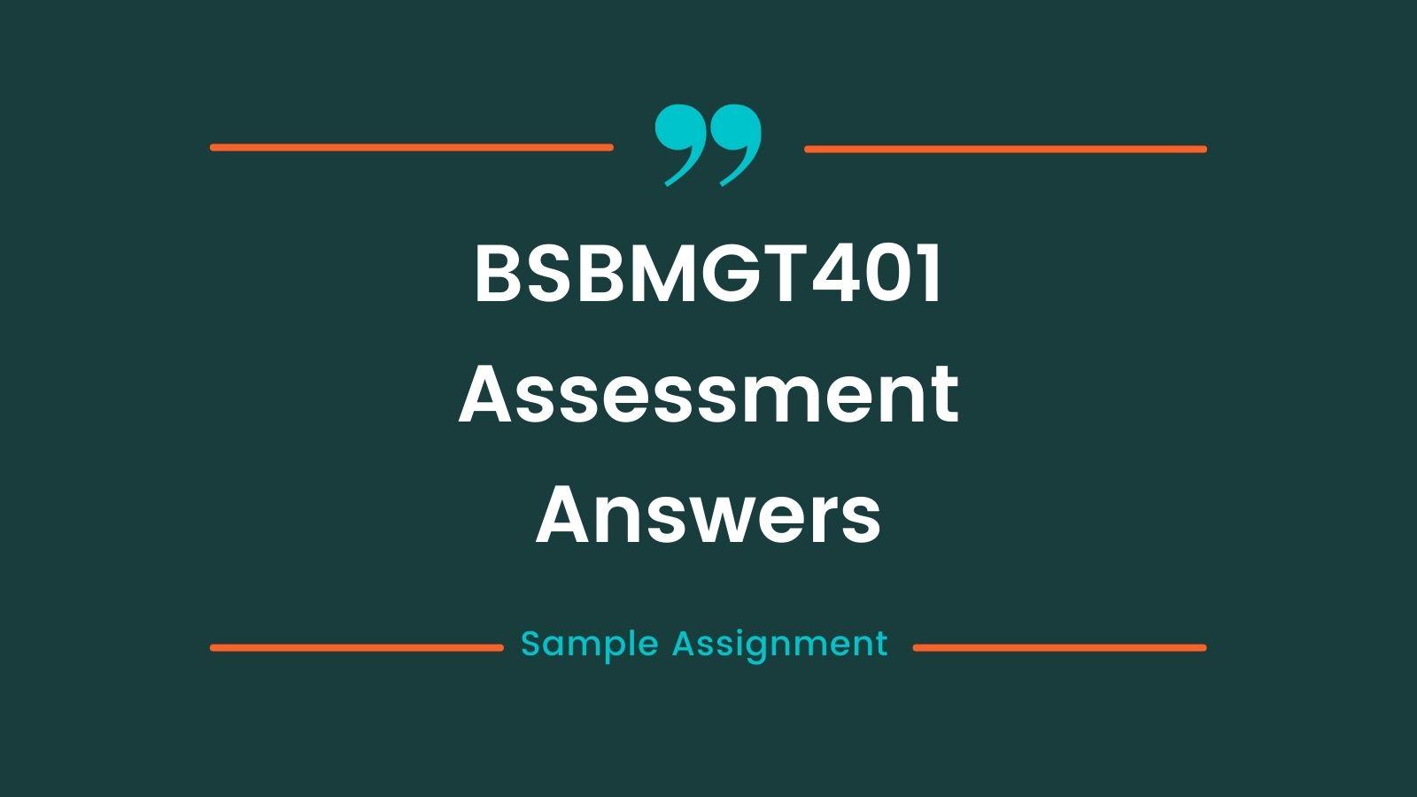 BSBMGT401 assessment answers