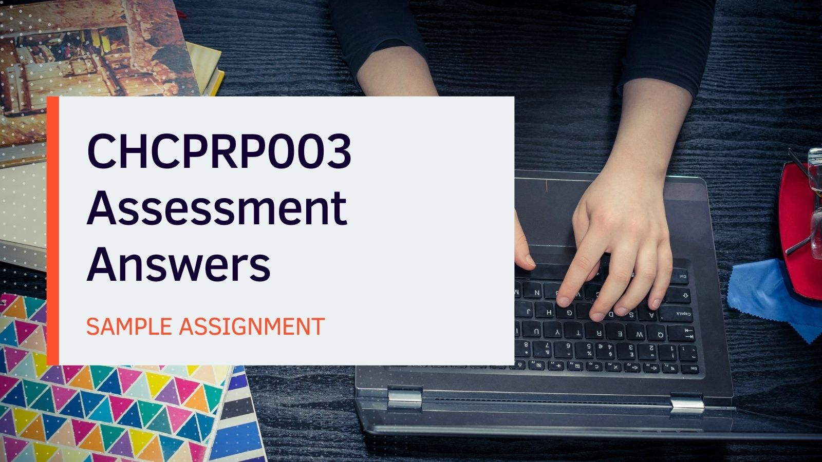 CHCPRP003 Assessment Answers