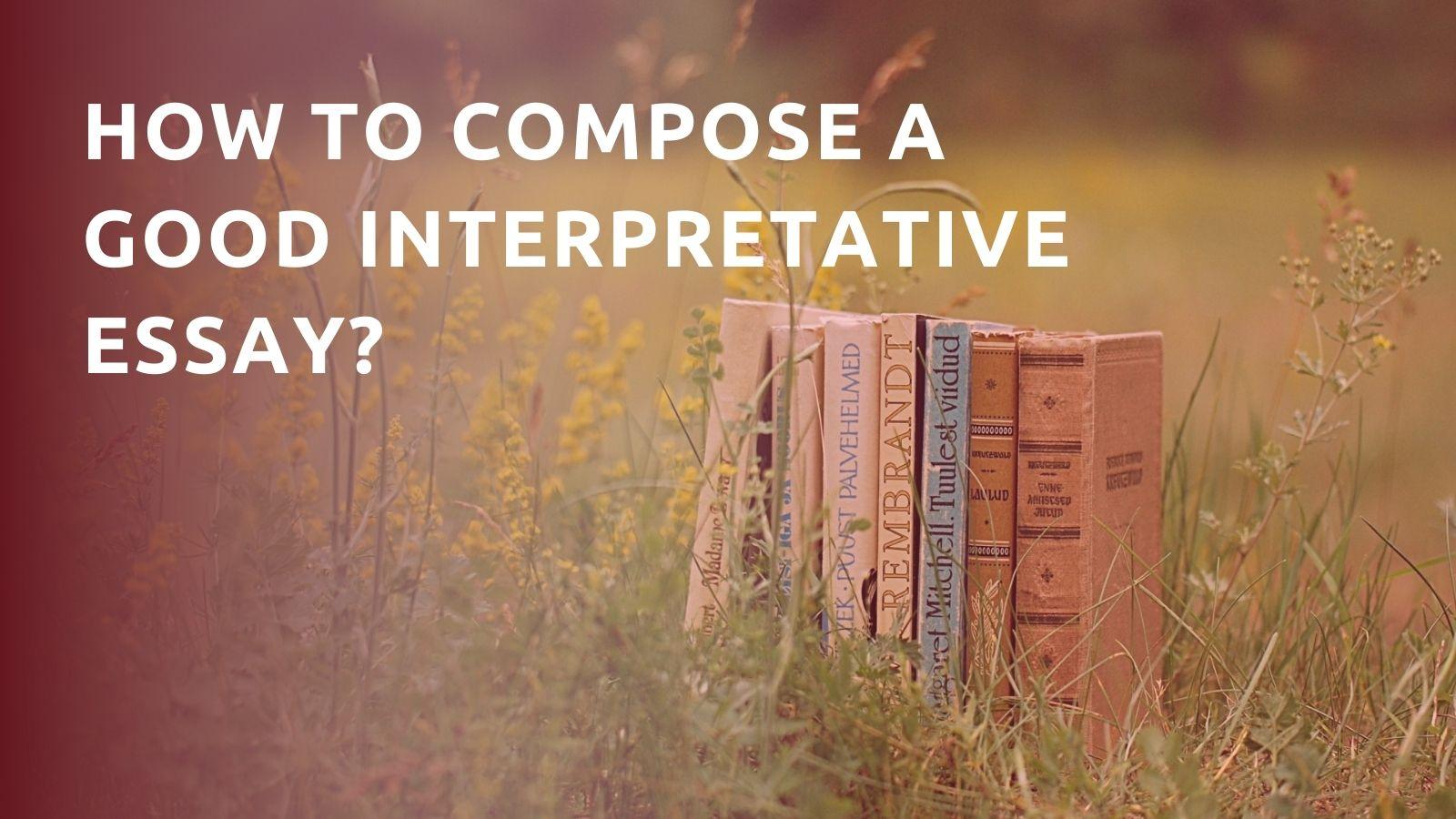 interpretative essay