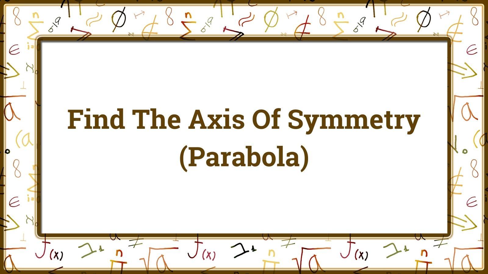 axis of symmetry