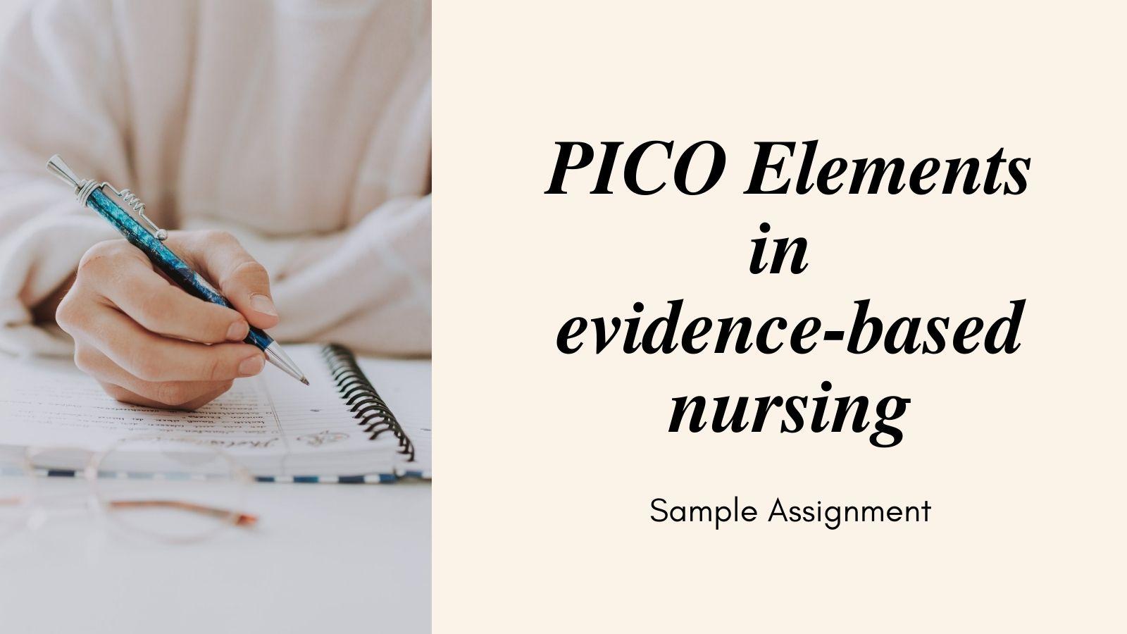PICO Elements in evidence-based nursing